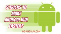 Android Run Faster