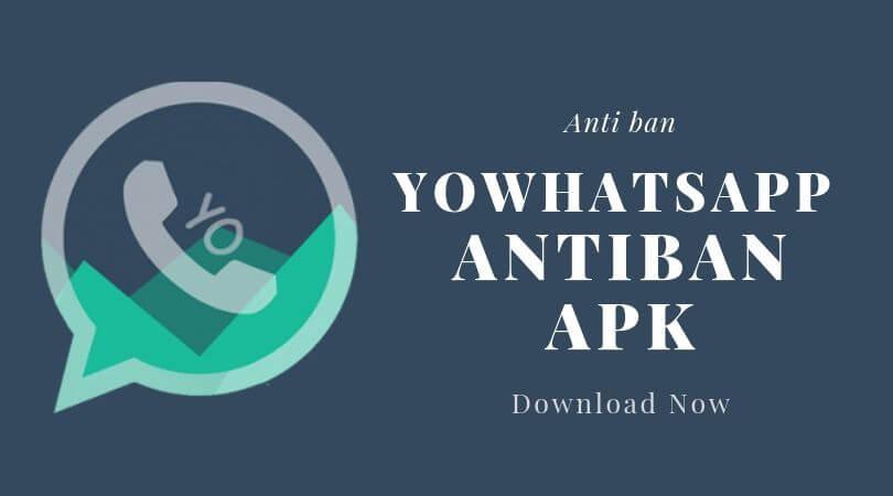 YoWhatsApp anti ban