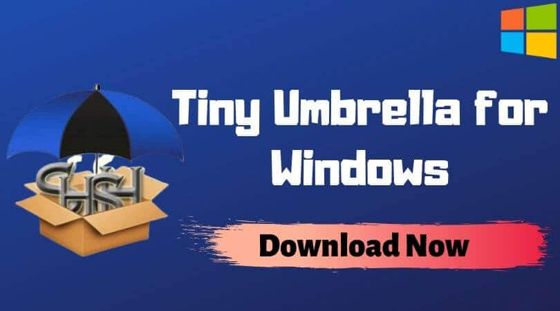 Tiny Umbrella for Windows