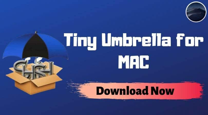 Tiny Umbrella for MAC