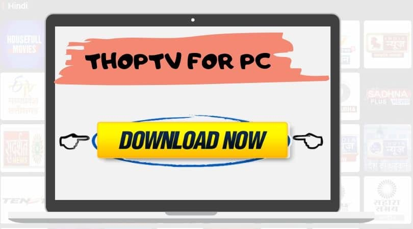 UPDATED] Download ThopTV For PC (64 bit & 32 bit)