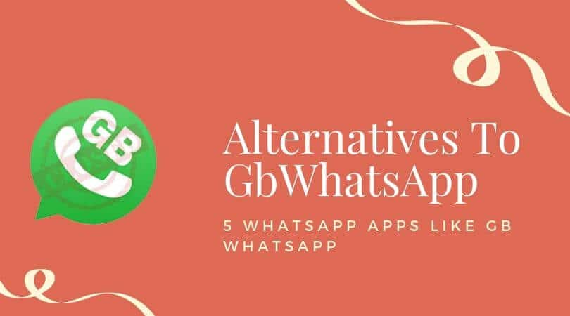 Alternatives To GbWhatsApp