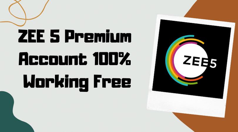 Zee5 Premium Account Free