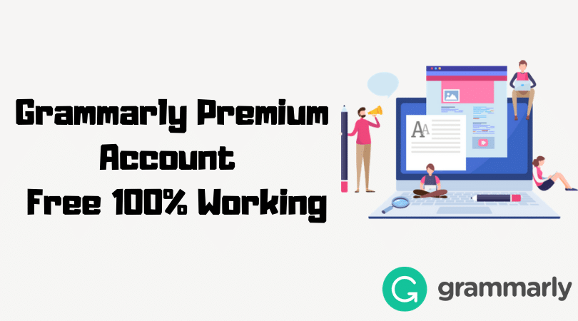 Grammarly Premium Account and Password