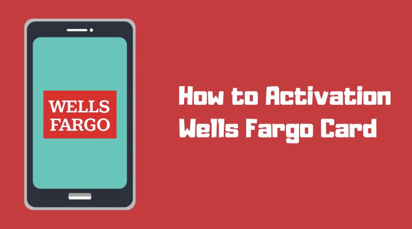 Wells Fargo Card Activation