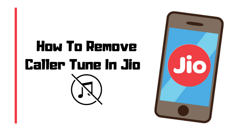 how to remove caller tune in jio