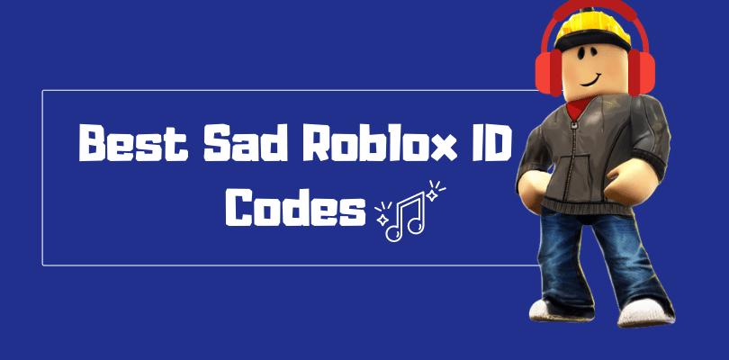 Sad Roblox ID